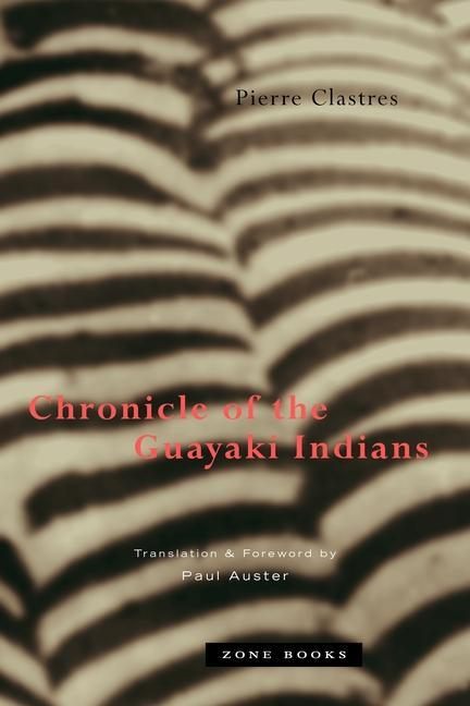 Chronicle of the Guayaki Indians als Taschenbuch