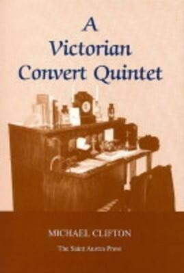 A Victorian Convert Quintet als Taschenbuch