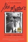 She Matters: A Life in Friendships
