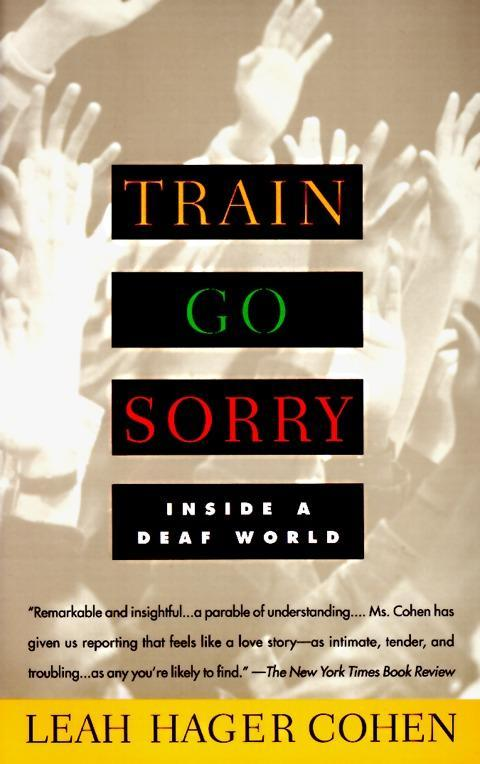 Train Go Sorry: Inside a Deaf World als Taschenbuch