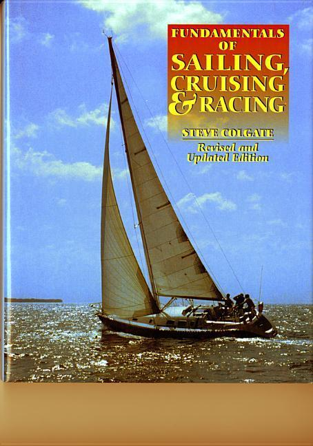 Fundamentals of Sailing, Cruising, and Racing als Buch