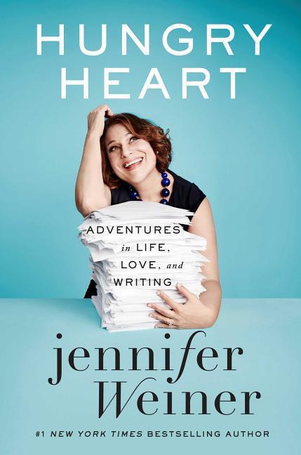 Hungry heart als Buch von Jennifer Weiner