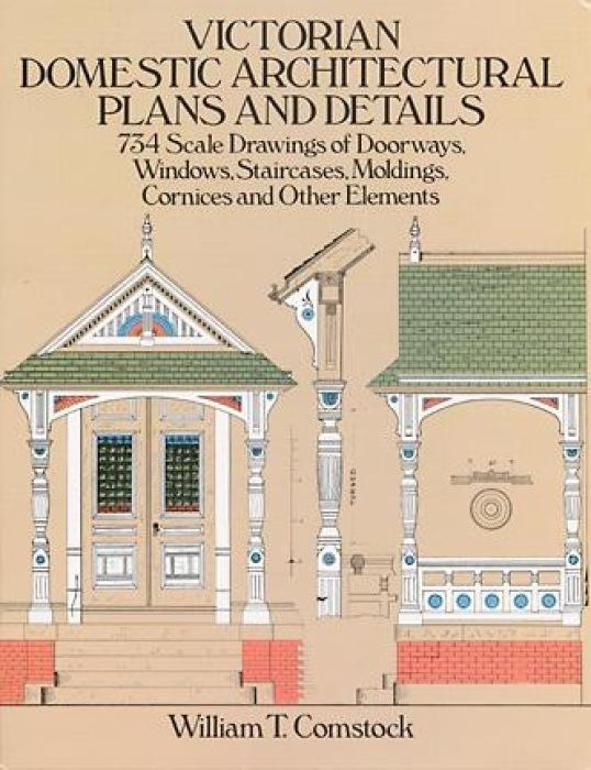 Victorian Domestic Architectural Plans and Details: v. 1 als Taschenbuch