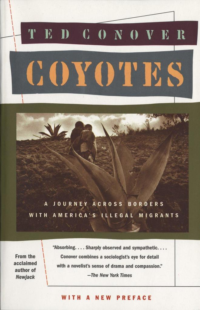 Coyotes: A Journey Across Borders with America's Mexican Migrants als Taschenbuch