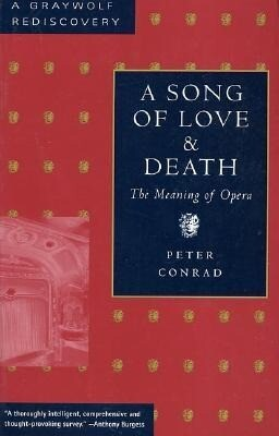 A Song of Love and Death: The Meaning of Opera als Taschenbuch