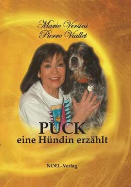 PUCK eine Hündin erzählt als Buch von Marie Versini, Pierre Viallet