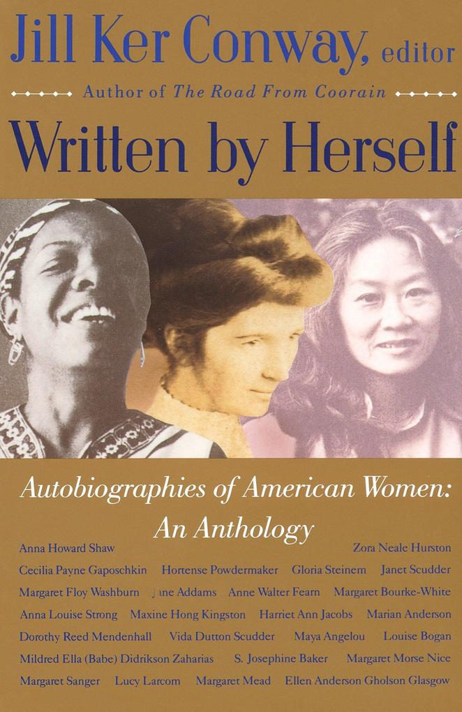 Written by Herself: Volume I: Autobiographies of American Women: An Anthology als Taschenbuch