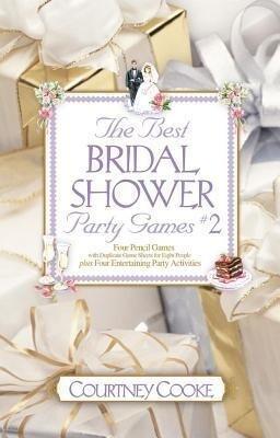 The Best Bridal Shower Party Games & Activities #2 als Taschenbuch
