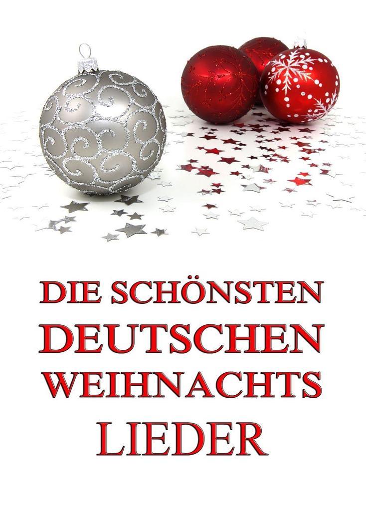 Die schönsten deutschen Weihnachtslieder als eBook