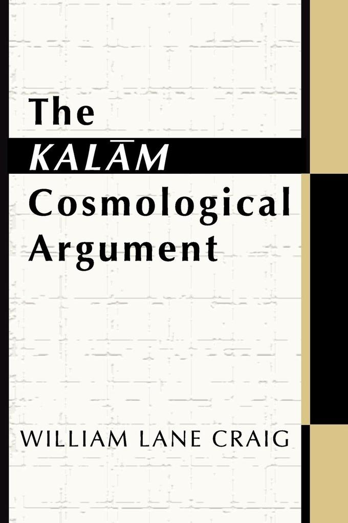 The Kalam Cosmological Argument als Buch