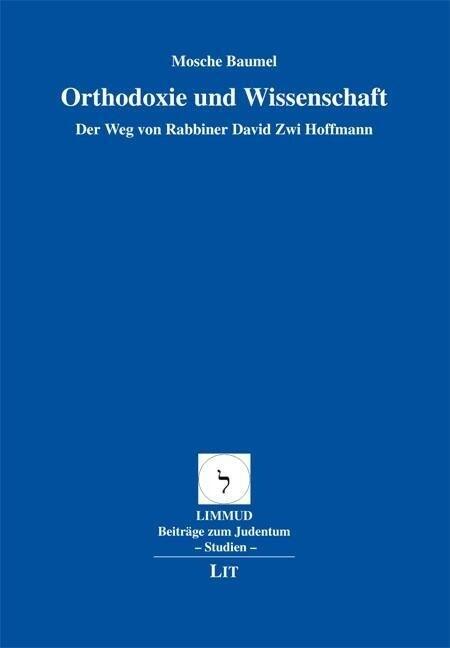 Orthodoxie und Wissenschaft als Buch von Mosche Baumel
