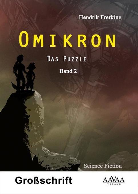 Omikron (2) - Sonderformat Großschrift als Taschenbuch