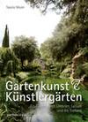 Gartenkunst & Künstlergärten