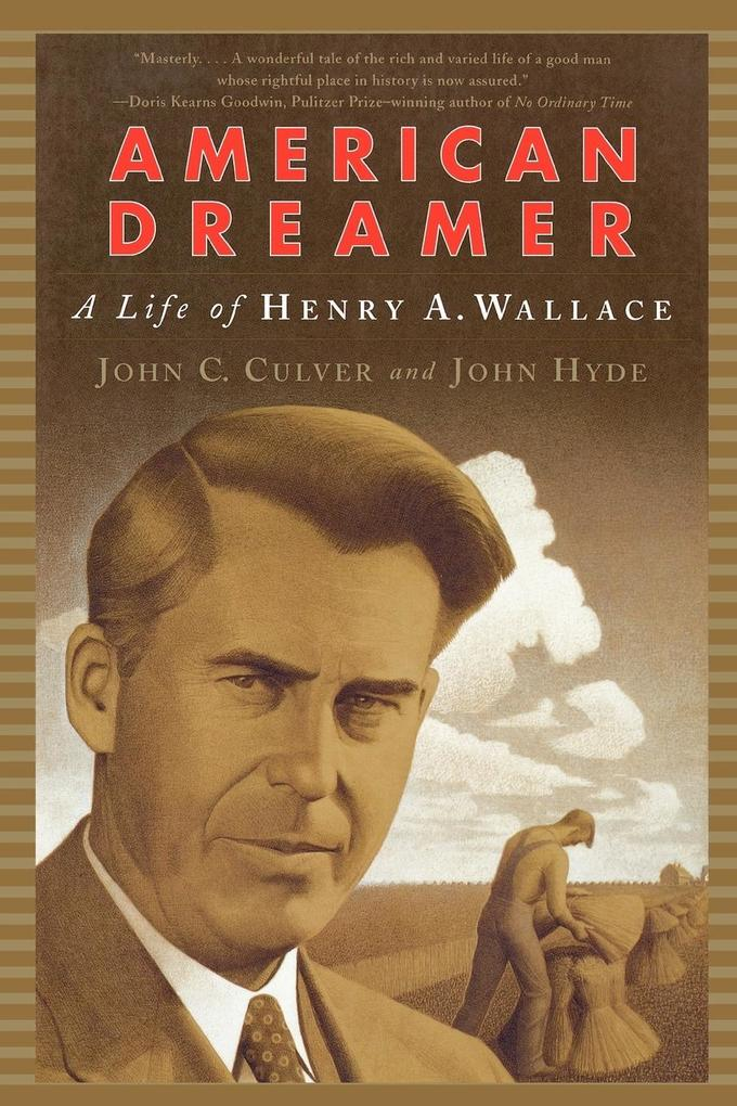 American Dreamer: The Life of Henry A. Wallace als Taschenbuch