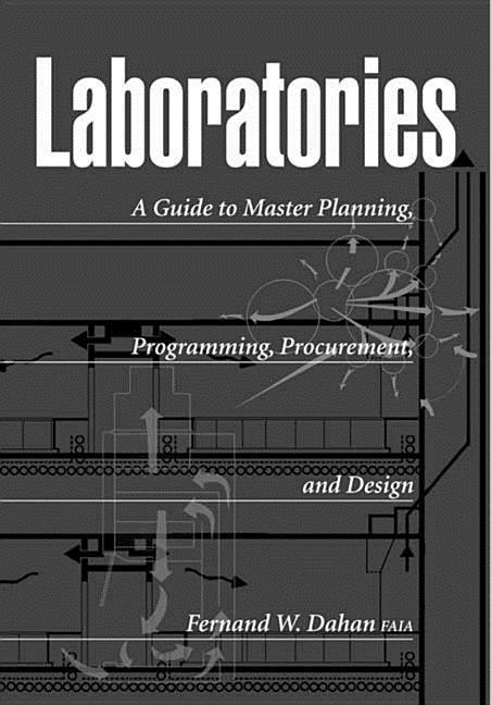 Laboratories: A Guide to Planning, Programming, Procurement, and Design als Buch