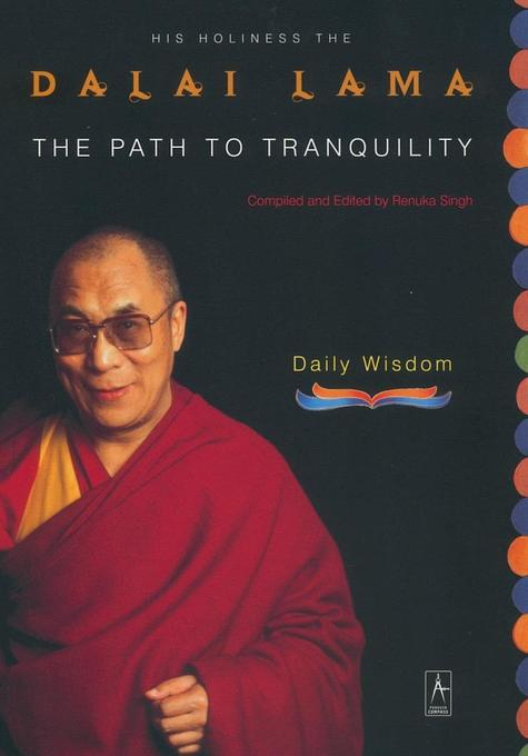 The Path to Tranquility: Daily Wisdom als Taschenbuch