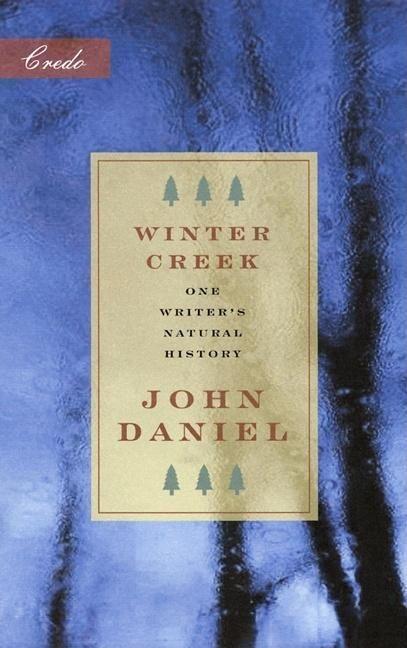 Winter Creek: One Writer's Natural History als Taschenbuch