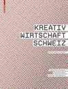 Kreativwirtschaft Schweiz