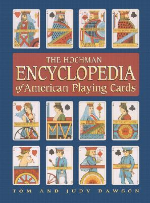 The Hochman Encyclopedia of American Playing Cards als Taschenbuch