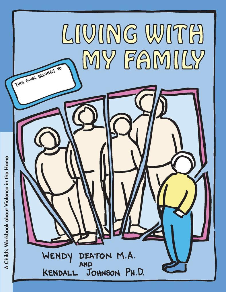 Grow: Living with My Family: A Child's Workbook about Violence in the Home als Taschenbuch