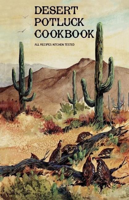 Desert Potluck: A Cookbook als Taschenbuch