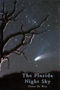 The Florida Night Sky: A Guide to Observing from Dusk Till Dawn als Buch