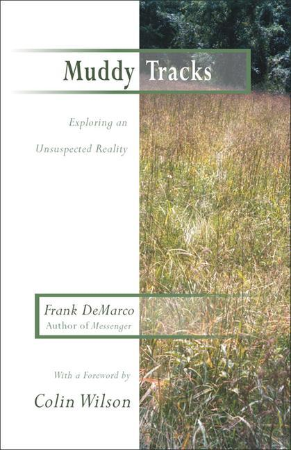Muddy Tracks: Exploring an Unsuspected Reality: Exploring an Unsuspected Reality als Taschenbuch