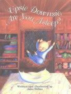 Upsie Downsie, Are You Asleep? als Buch