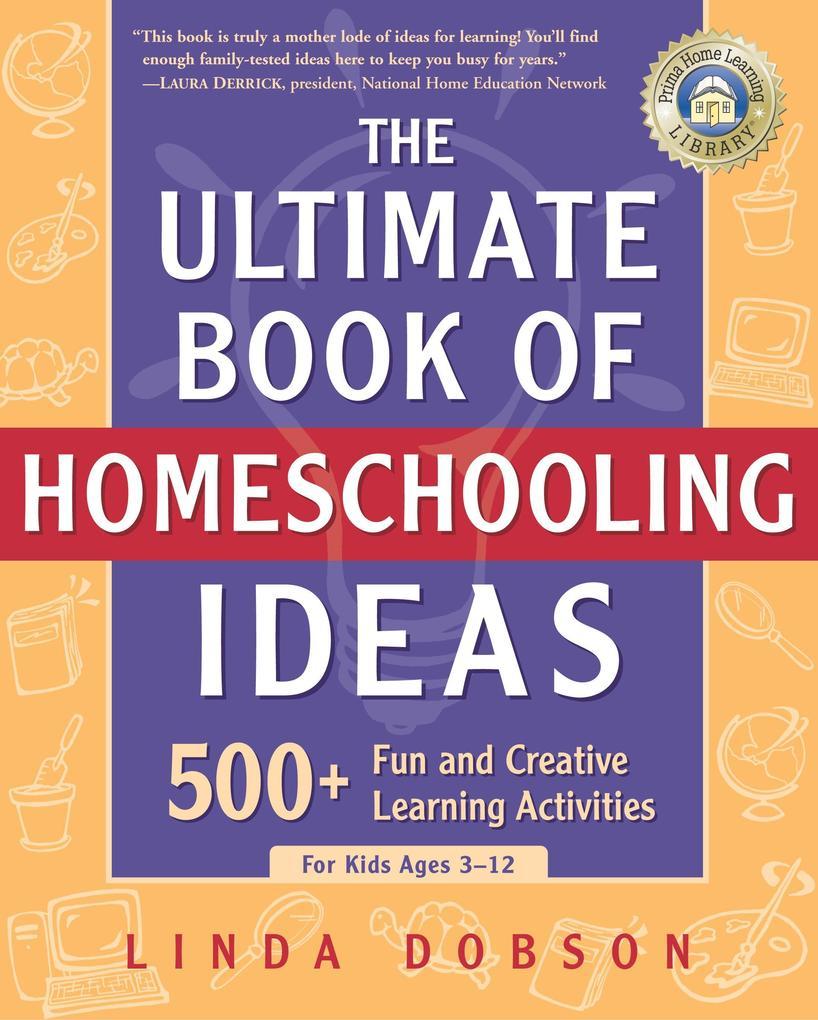 Ultimate Bk Of Homeschooling als Taschenbuch