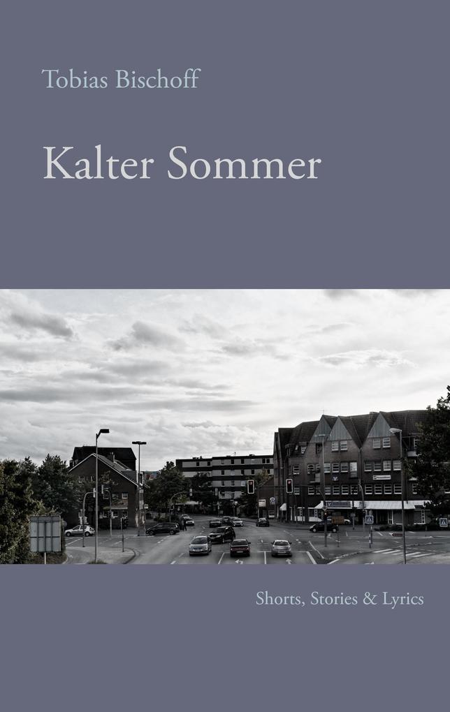 Kalter Sommer als eBook von Tobias Bischoff