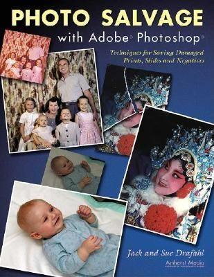 Photo Salvage With Adobe Photoshop als Taschenbuch