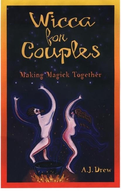 Wicca for Couples: Making Magick Together als Taschenbuch