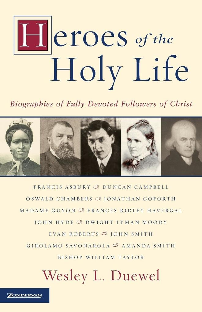 Heroes of the Holy Life als Taschenbuch