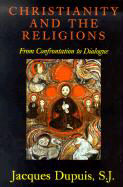 Christianity and the Religions: From Confrontation to Dialogue als Taschenbuch