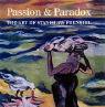 Passion & Paradox: The Art of Stanislaw Frenkiel als Buch
