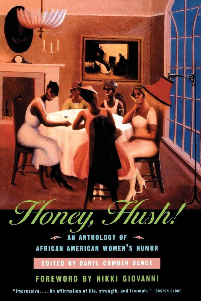Honey, Hush!: An Anthology of African American Women's Humor als Taschenbuch