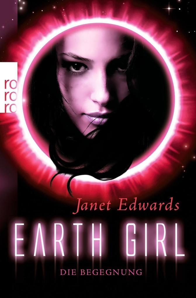 Earth Girl. Die Begegnung als Taschenbuch