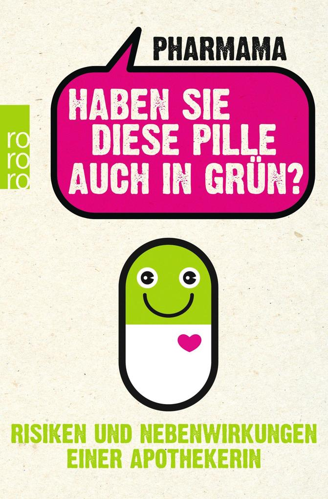Haben Sie diese Pille auch in Grün? als Taschenbuch