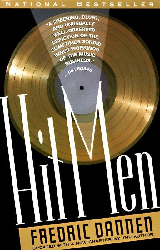 Hit Men: Power Brokers and Fast Money Inside the Music Business als Taschenbuch