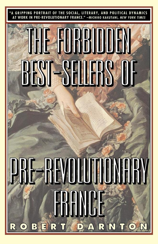 The Forbidden Best-Sellers of Pre-Revolutionary France als Taschenbuch