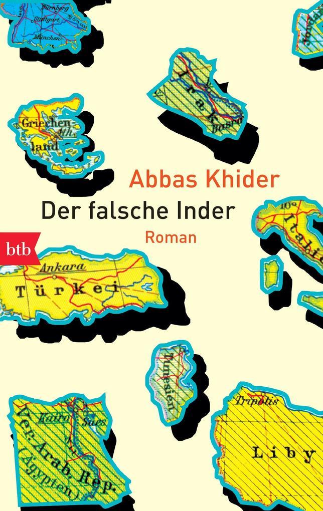 Der falsche Inder als Taschenbuch von Abbas Khider