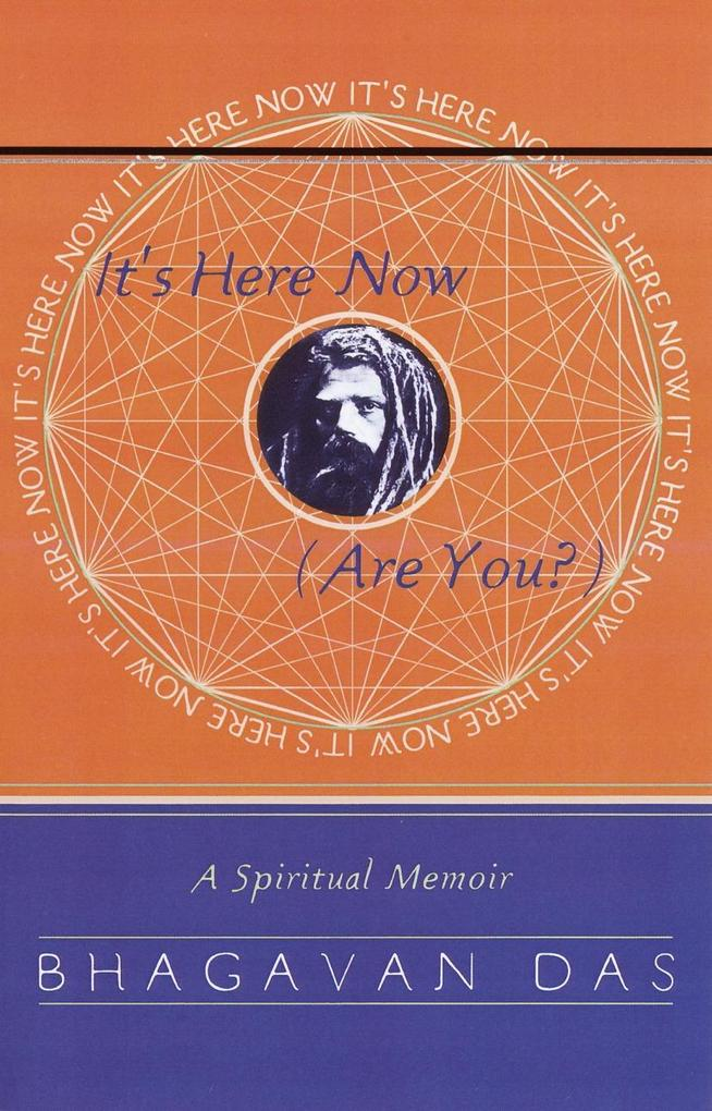 It's Here Now (Are You?) als Taschenbuch