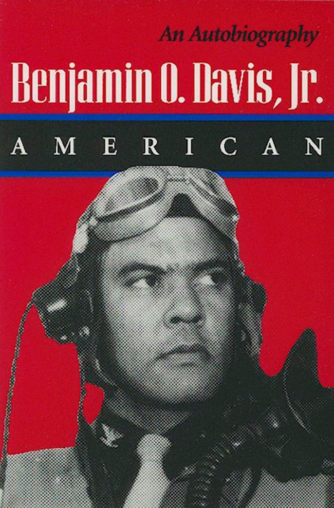 Benjamin O. Davis, Jr.: American: An Autobiography als Taschenbuch