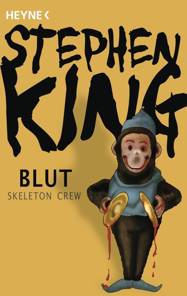 Blut - Skeleton Crew als Taschenbuch
