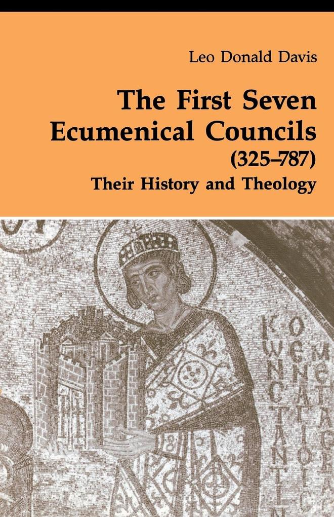 First Seven Ecumenical Councils: Their History and Theology als Taschenbuch