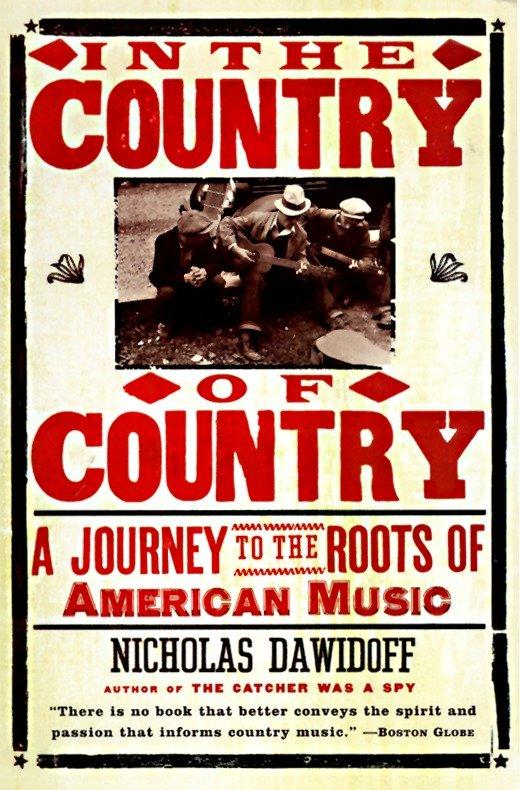 In the Country of Country: A Journey to the Roots of American Music als Taschenbuch