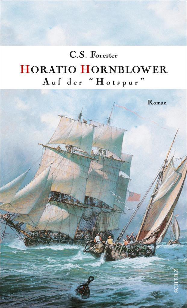 Hornblower auf der » Hotspur « als eBook von C. S. Forester