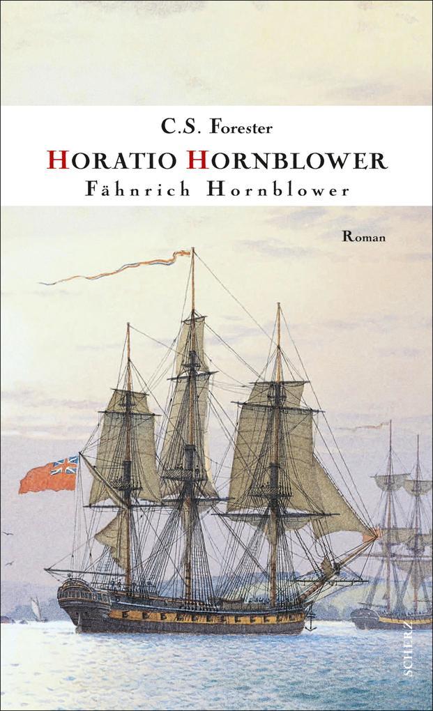 Fähnrich Hornblower als eBook von C. S. Forester