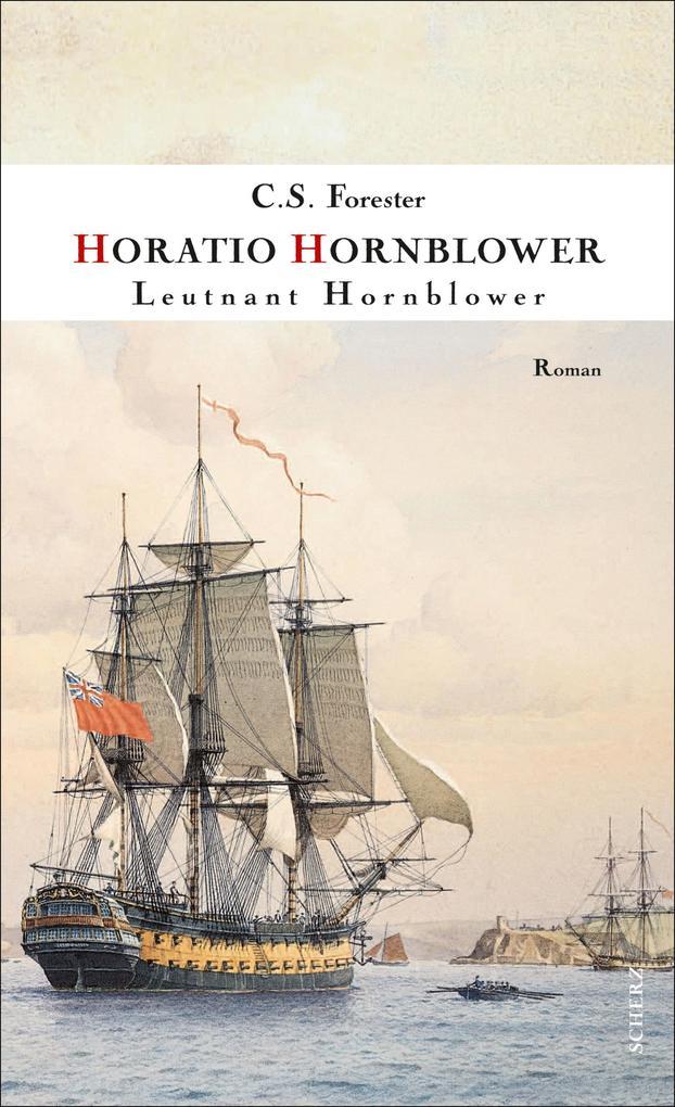 Leutnant Hornblower als eBook von C. S. Forester