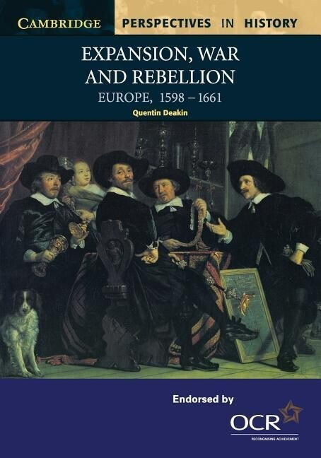 Expansion, War and Rebellion: Europe, 1598-1661 als Buch